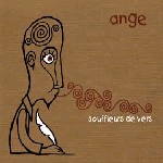 Ange - Souffleurs De Vers CD (album) cover