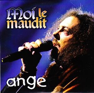 Ange - Moi Le Maudit CD (album) cover