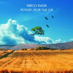 MARCO RAGNI - Mother From The Sun CD album cover