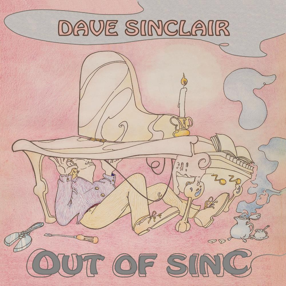 Dave Sinclair - Out Of Sinc CD (album) cover