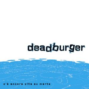 Deadburger C'e' Ancora Vita Su Marte CD album cover
