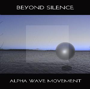 Alpha Wave Movement - Beyond Silence CD (album) cover