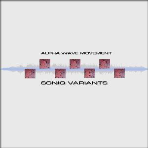 Alpha Wave Movement - Soniq Variants CD (album) cover