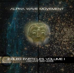 Alpha Wave Movement - Exiled Particles CD (album) cover