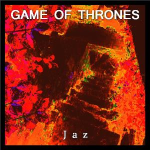 Jaz - Game Of Thrones CD (album) cover