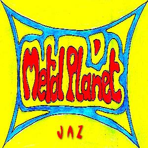 Jaz - Metal Planet CD (album) cover