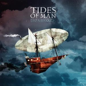 Tides Of Man - Dreamhouse CD (album) cover
