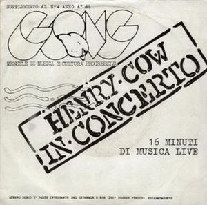 Henry Cow - In Concerto CD (album) cover