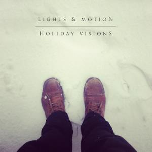 Lights & Motion - Holiday Visions CD (album) cover