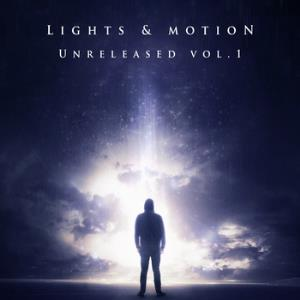 Lights & Motion - Unreleased (music For Tv & Film) Vol. 1 CD (album) cover