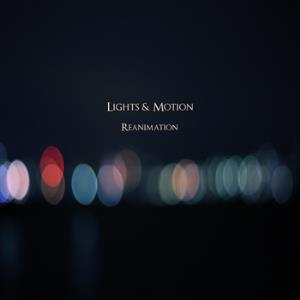 Lights & Motion - Reanimation CD (album) cover