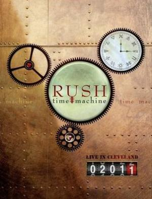 Rush - Time Machine 2011: Live In Cleveland DVD (album) cover