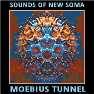 SOUNDS OF NEW SOMA - Moebius Tunnel CD album cover
