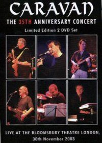 Caravan - The 35th Anniversary Concert DVD (album) cover
