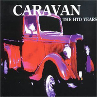 Caravan - The HTD Years CD (album) cover