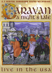 Caravan - A Night's Tale: Live In The USA DVD (album) cover