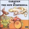 Caravan - Caravan And The New Symphonia CD (album) cover
