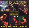 Caravan - Live In Holland - Back Of The Tracks CD (album) cover