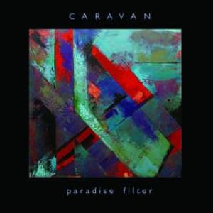 Caravan - Paradise Filter CD (album) cover