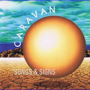 CARAVAN - Songs And Signs CD album cover