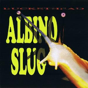Buckethead - Albino Slug CD (album) cover