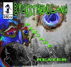 Buckethead - Pancake Heater CD (album) cover