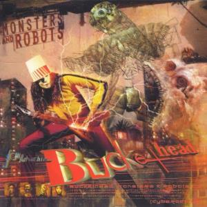 Buckethead - Monsters And Robots CD (album) cover