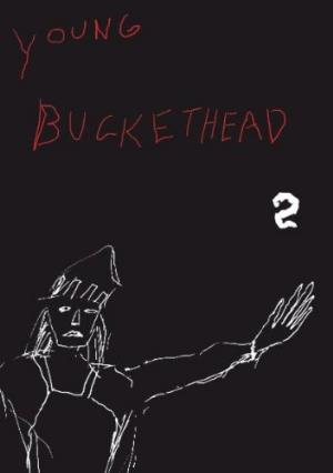Buckethead - Young Buckethead - Volume Two DVD (album) cover