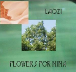 Laozi - Flowers For Nina CD (album) cover