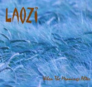 Laozi - When The Meanings Alter... CD (album) cover