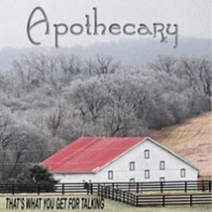 Apothecary - That's What You Get For Talking CD (album) cover