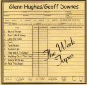 Geoffrey Downes - The Work Tapes (with Glenn Hughes) CD (album) cover
