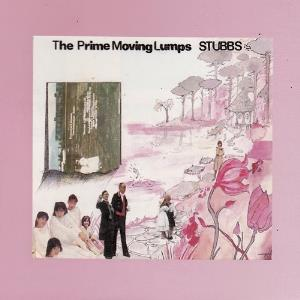 Stubbs - The Prime Moving Lumps CD (album) cover