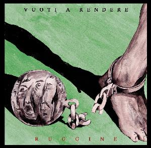 Vuoti A Rendere - Ruggine CD (album) cover