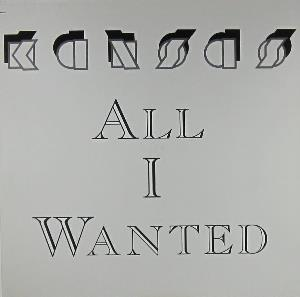 Kansas - All I Wanted CD (album) cover