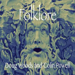 Doug Woods & Colin Powell - Folklore CD (album) cover