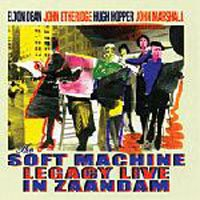 SOFT MACHINE - Legacy Live In Zaandam CD album cover