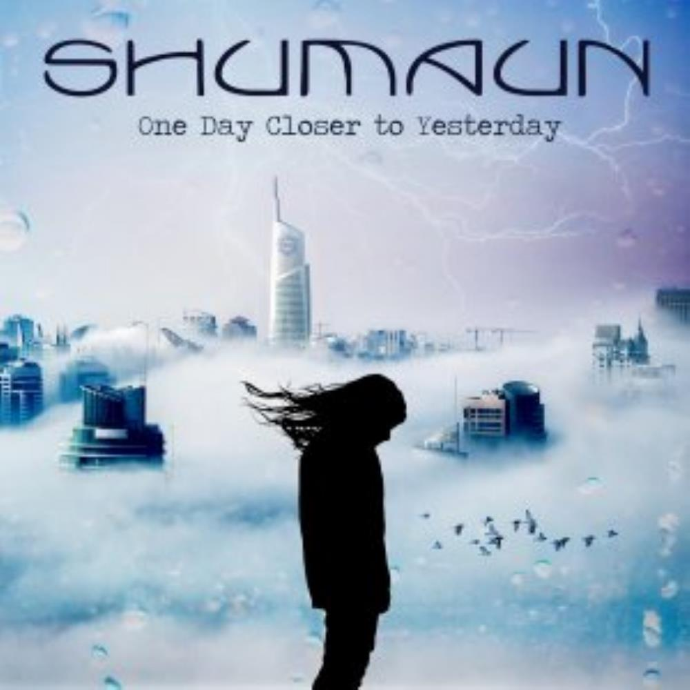 Shumaun - One Day Closer To Yesterday CD (album) cover