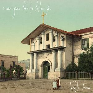 I Was Given Feet To Follow You - Little Bear CD (album) cover