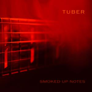 Tuber - Smoked Up Notes CD (album) cover