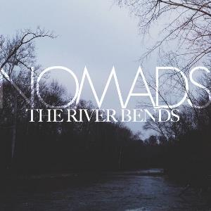 Nomads - The River Bends CD (album) cover