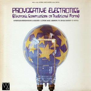 Emerson Meyers - Provocative Electronics (electronic Constructions On Traditional Forms) CD (album) cover