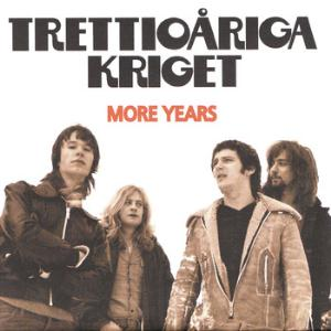 Trettioariga Kriget - More Years CD (album) cover