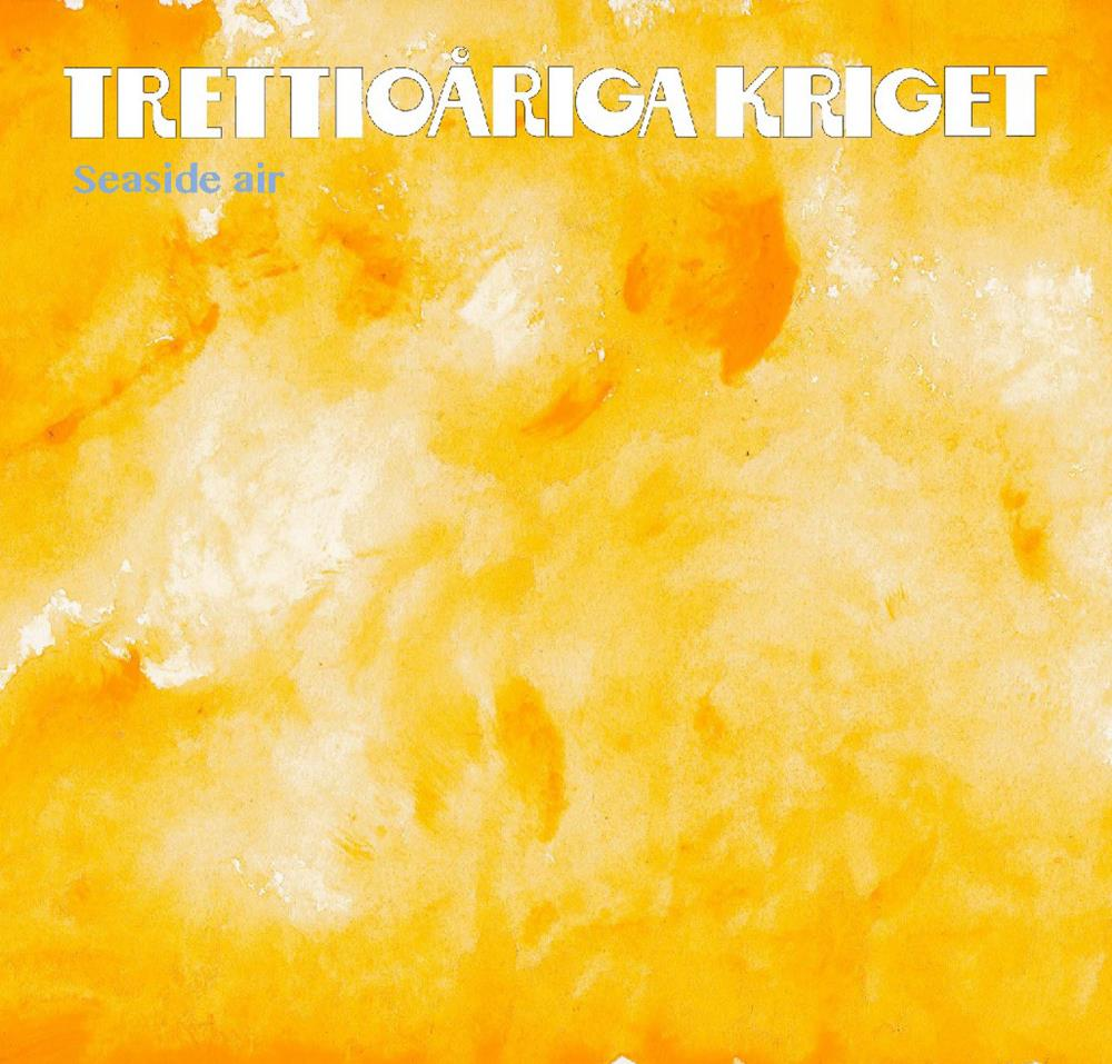 Trettioariga Kriget - Seaside Air CD (album) cover