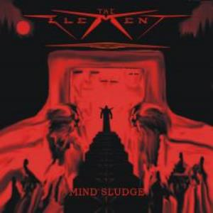The Element - Mind Sludge CD (album) cover