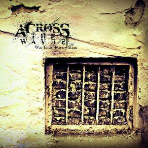 Across The Waves - War Ends, Misery Stays CD (album) cover